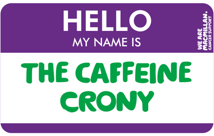 Hello, my name is The Caffeine Crony