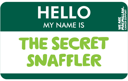 Hello, my name is The Secret Snaffler
