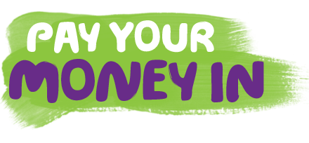 Pay your money in
